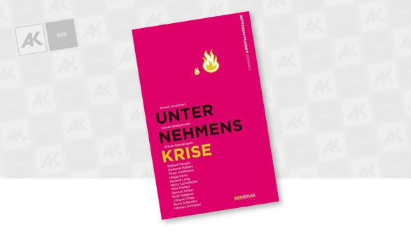 Buch für Aufsichtsräte: Unternehmenskrise © oegbverlag, oegbverlag