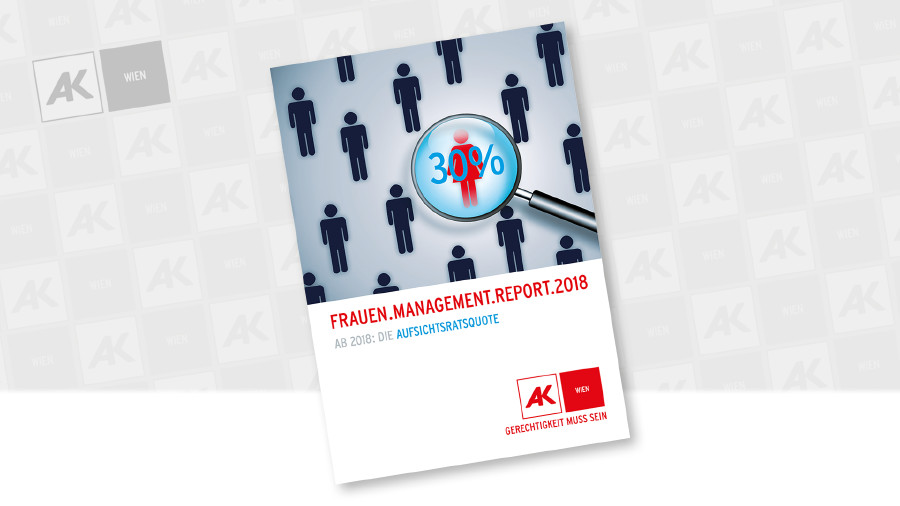 Frauen Management Report 2018 © AK Wien